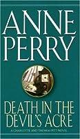 Death in the Devil's Acre (Charlotte & Thomas Pitt, #7)