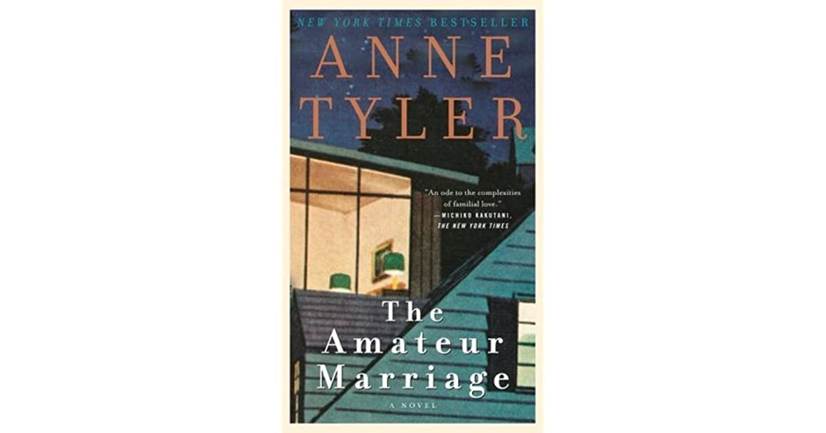 Anne tylers amateur marriage