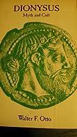 Dionysus, Myth and Cult