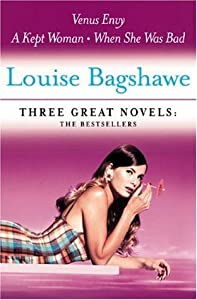 Three Great Novels: The Bestsellers: Venus Envy, A Kept Woman, When She Was Bad