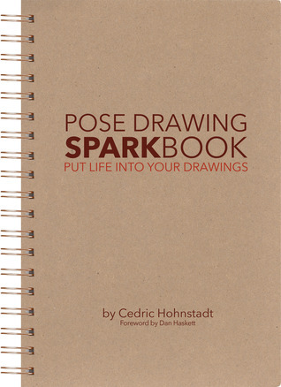 Pose Drawing Sparkbook by Cedric Hohnstadt