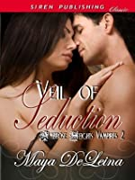 Veil of Seduction [Ambrose Heights Vampires 2]