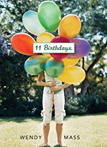 11 Birthdays (Willow Falls, #1)