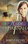 A Hope for Hannah (Hannah's Heart, #2)