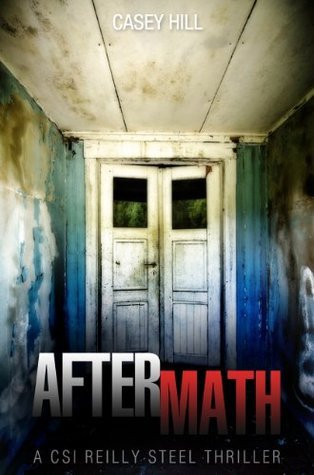 Aftermath (CSI Reilly Steel, #6 - Preview)