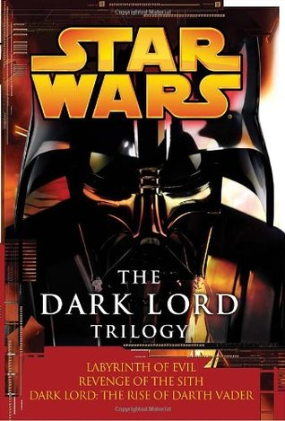 The Dark Lord Trilogy By James Luceno