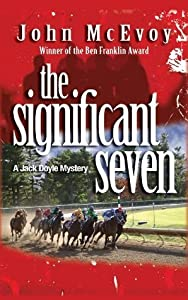The Significant Seven: A Jack Doyle Mystery (Jack Doyle Series Book 4)