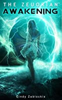 The Zeuorian Awakening (The Zeuorian, #1)