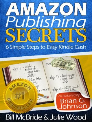 Self Publishing on Amazon: 6 Simple Steps to Achieving Financial Freedom Selling Ebooks on Kindle (Selling On Kindle Guides Book 1)