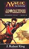Apocalypse (Magic: The Gathering: Invasion Cycle, #3)