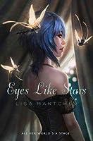 Eyes Like Stars (Théâtre Illuminata, #1)