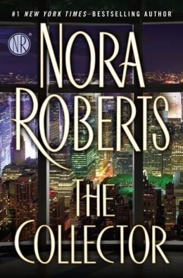 Ebook The Collector By Nora Roberts