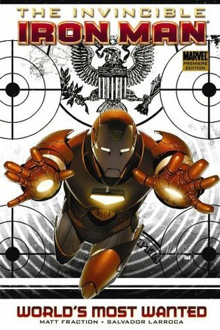 The Invincible Iron Man, Volume 2: World's Most Wanted, Book 1