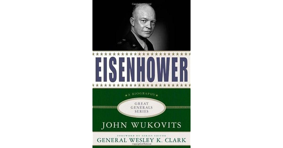 Eisenhower: A Biography (Great Generals)