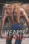 Hearts Are Wild (Wild, #5)
