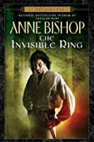 The Invisible Ring (The Black Jewels, #4)