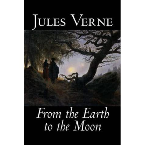 Round the Moon: A Sequel to From the Earth to the Moon