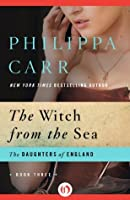 The Witch from the Sea (The Daughters of England)
