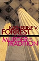 Murder by Tradition (Kate Delafield, #4)