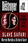 Slave Safari (The Destroyer, #12)