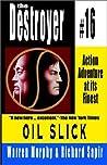 Oil Slick (The Destroyer, #16)