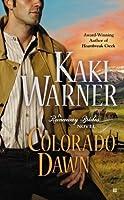 Colorado Dawn (Runaway Brides, #2)