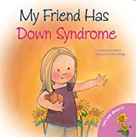 My Friend Has Down Syndrome (Let's Talk About It Books)