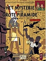 Het mysterie van de grote piramide 1 (Blake et Mortimer, #4)
