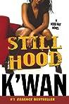 Still Hood (Hood Rat #2)