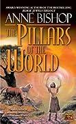 The Pillars of the World (Tir Alainn, #1)