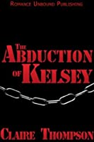 The Abduction of Kelsey