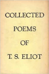 Collected Poems Of Ts Eliot 1909 1935 By Ts Eliot