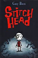 Stitch Head (Stitch Head, #1)