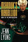 Marduk's Rebellion (The War in Heaven, #1)