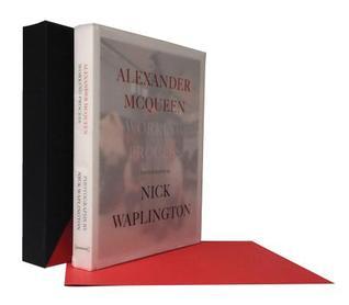Alexander McQueen: Working Process: Photographs by Nick Waplington, Limited Edition