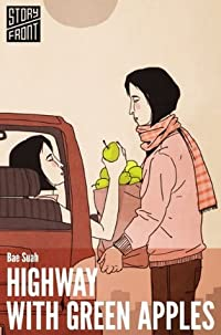 Highway with Green Apples (Kindle Single) (A Short Story)