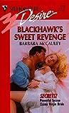 Blackhawk's Sweet Revenge (Secrets!, #1)