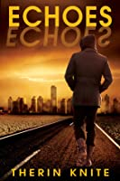 Echoes (The Echoverse, #1)