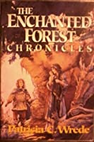 The Enchanted Forest Chronicles (Books #1-4)