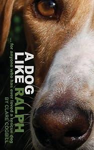 A Dog Like Ralph