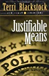 Justifiable Means ( Sun Coast Chronicles, #2)