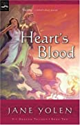 Heart's Blood (Pit Dragon Chronicles, #2)