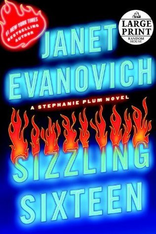 Janet Evanovich - Stephanie Plum 16 - Sizzling Sixteen