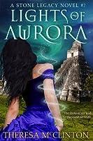 Lights Of Aurora (Stone Legacy, #2)