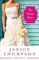 The Dream Dress (Weddings by Design Book #3)