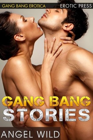 Gang bang sex stories
