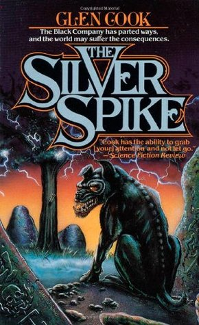 The Silver Spike by Glen Cook