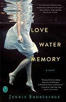 Love Water Memory
