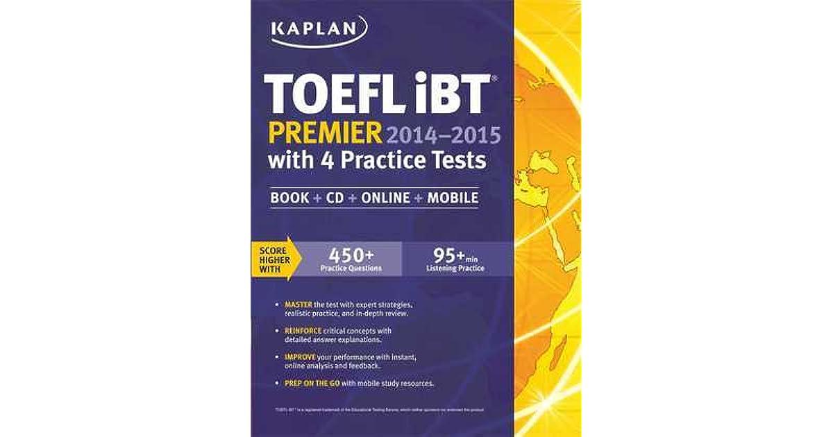Kaplan TOEFL iBT Premier 2014-2015 with 4 Practice Tests