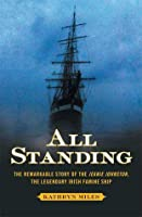 All Standing: The True Story of Hunger, Rebellion, and Survival
